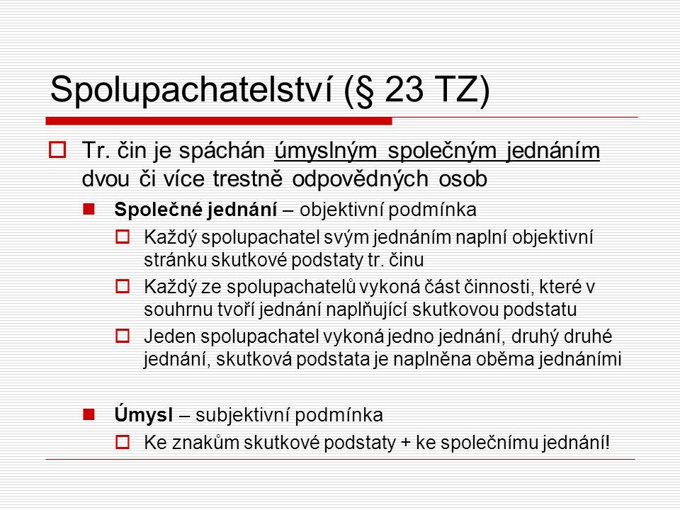 Spolupachatelství (§ 23 TZ)