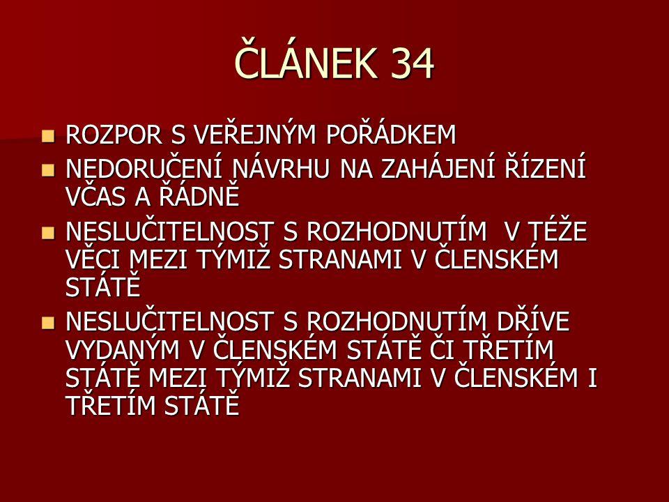ČLÁNEK 34 ROZPOR S VEŘEJNÝM POŘÁDKEM