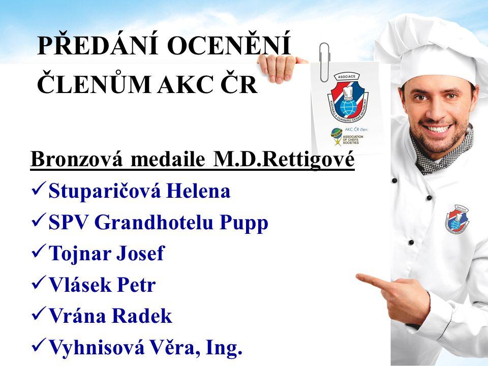 PŘEDÁNÍ OCENĚNÍ ČLENŮM AKC ČR Bronzová medaile M.D.Rettigové