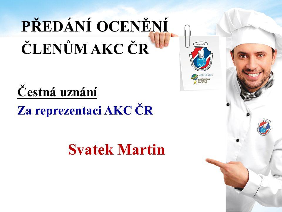 PŘEDÁNÍ OCENĚNÍ ČLENŮM AKC ČR Svatek Martin Čestná uznání