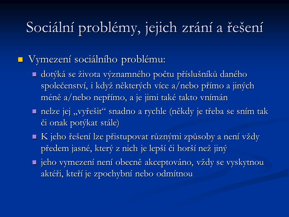 Sociální problémy, jejich zrání a řešení