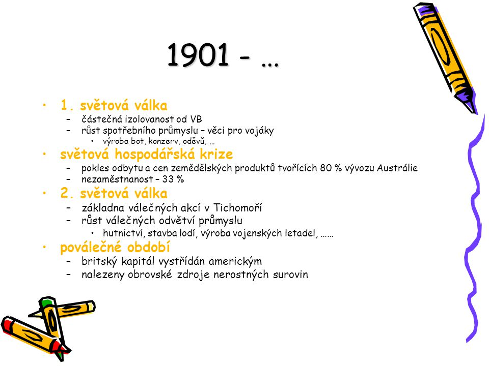 1901 - … 1. světová válka světová hospodářská krize 2. světová válka