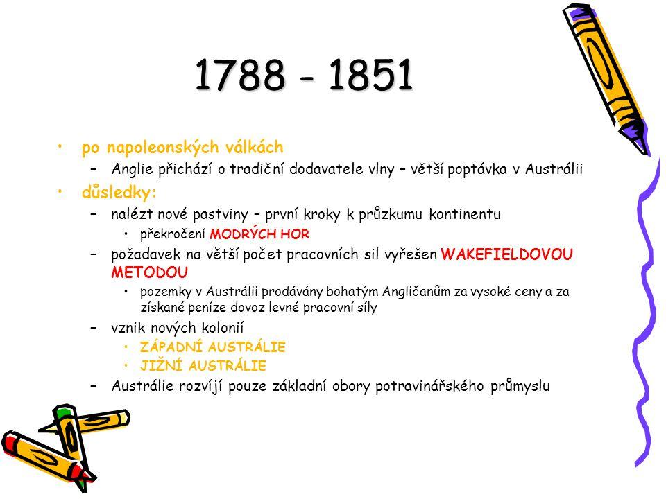 1788 - 1851 po napoleonských válkách důsledky: