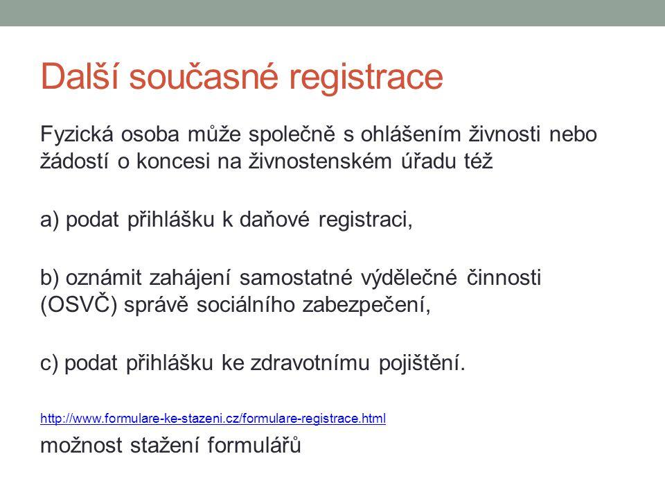 Další současné registrace