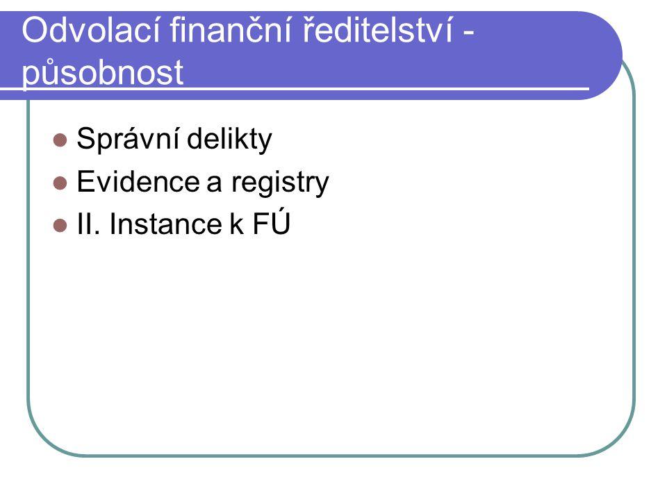 Odvolací finanční ředitelství - působnost