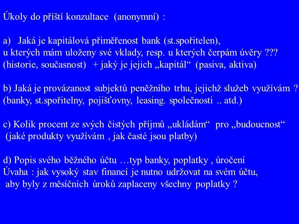 Úkoly do příští konzultace (anonymní) :