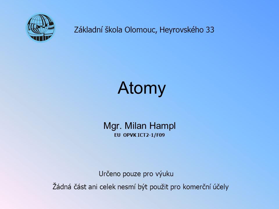 Mgr. Milan Hampl EU OPVK ICT2-1/F09