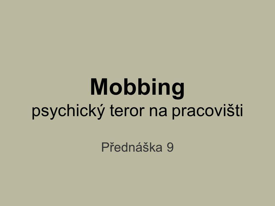 Mobbing psychický teror na pracovišti
