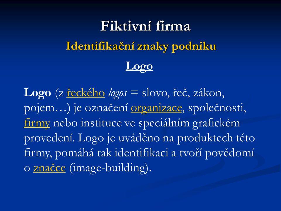 Fiktivní firma Identifikační znaky podniku Logo