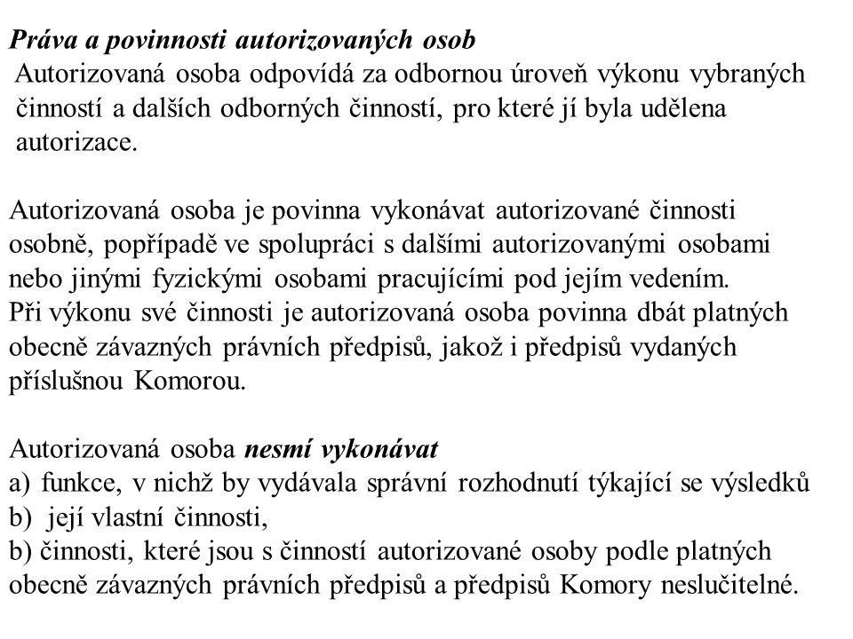 Práva a povinnosti autorizovaných osob