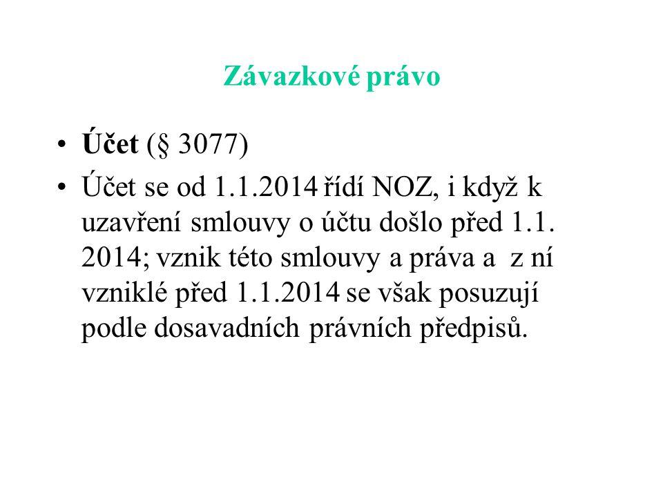 Závazkové právo Účet (§ 3077)