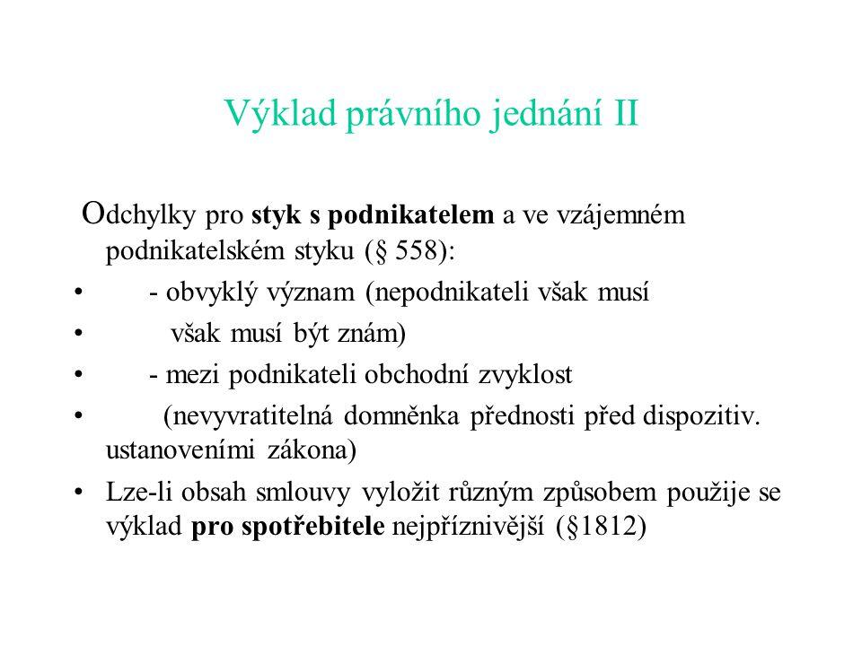Výklad právního jednání II