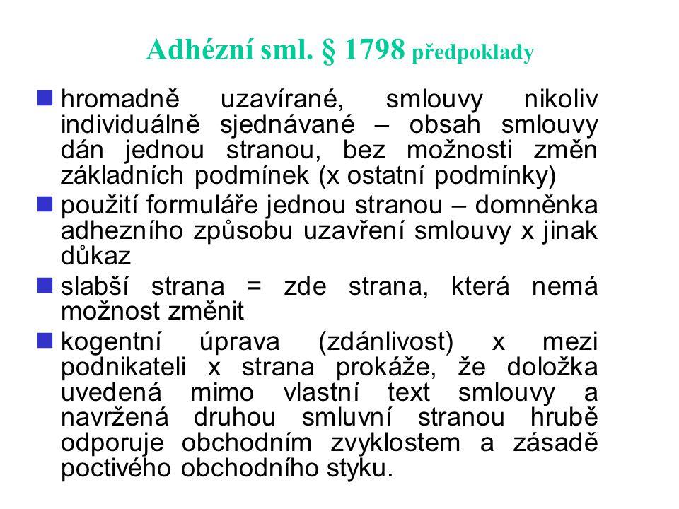 Adhézní sml. § 1798 předpoklady