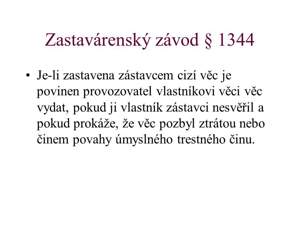 Zastavárenský závod § 1344