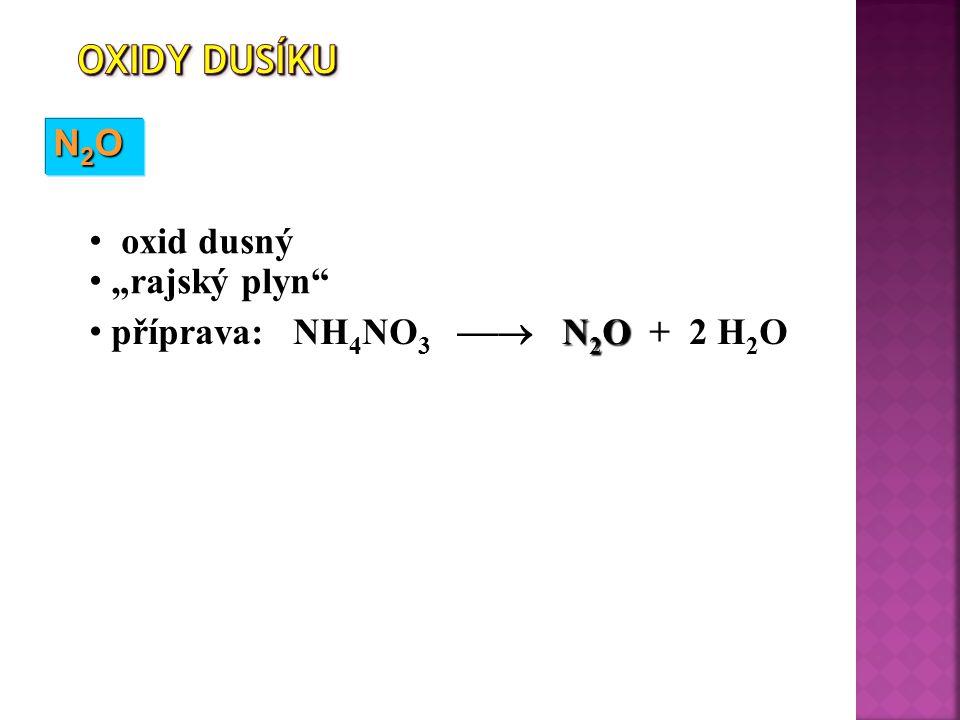 """Oxidy dusíku N2O oxid dusný """"rajský plyn"""