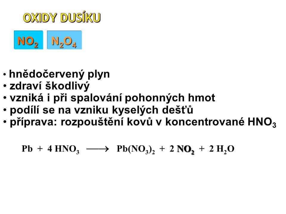 Pb + 4 HNO3  Pb(NO3)2 + 2 NO2 + 2 H2O
