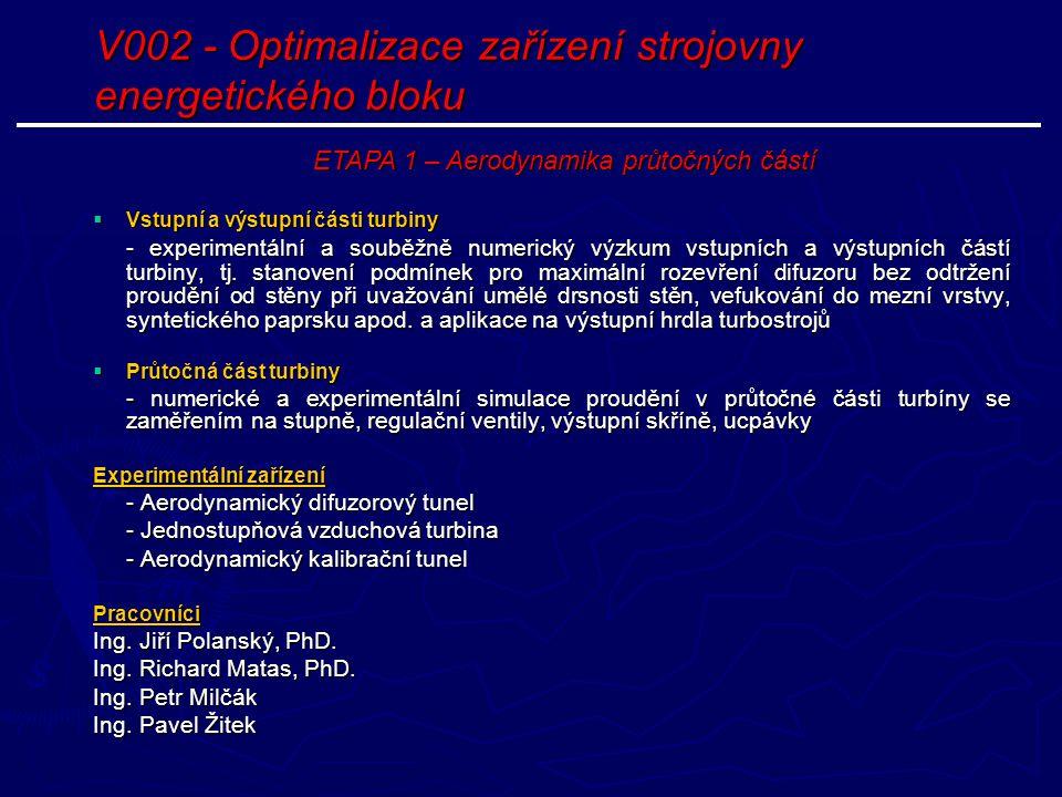 V002 - Optimalizace zařízení strojovny energetického bloku