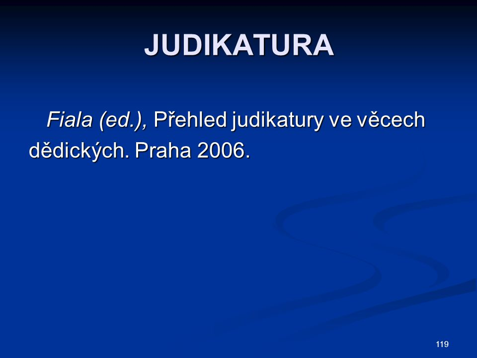 JUDIKATURA Fiala (ed.), Přehled judikatury ve věcech