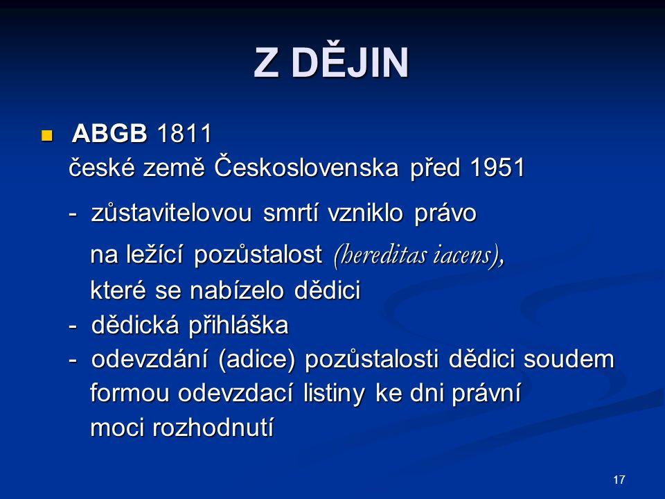 Z DĚJIN ABGB 1811 české země Československa před 1951