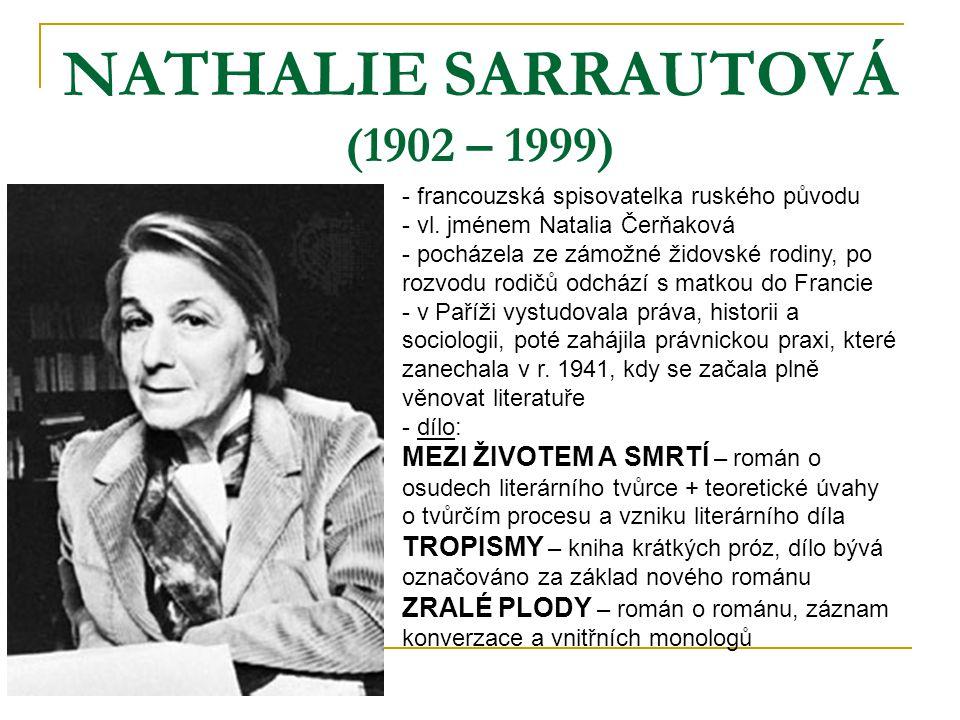 NATHALIE SARRAUTOVÁ (1902 – 1999)