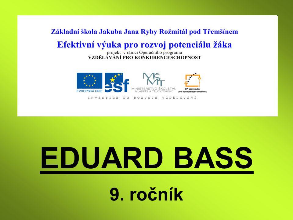 EDUARD BASS 9. ročník
