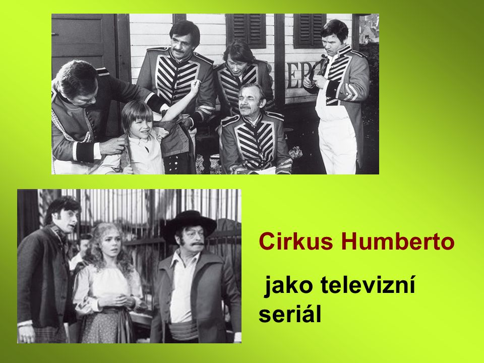 Cirkus Humberto jako televizní seriál