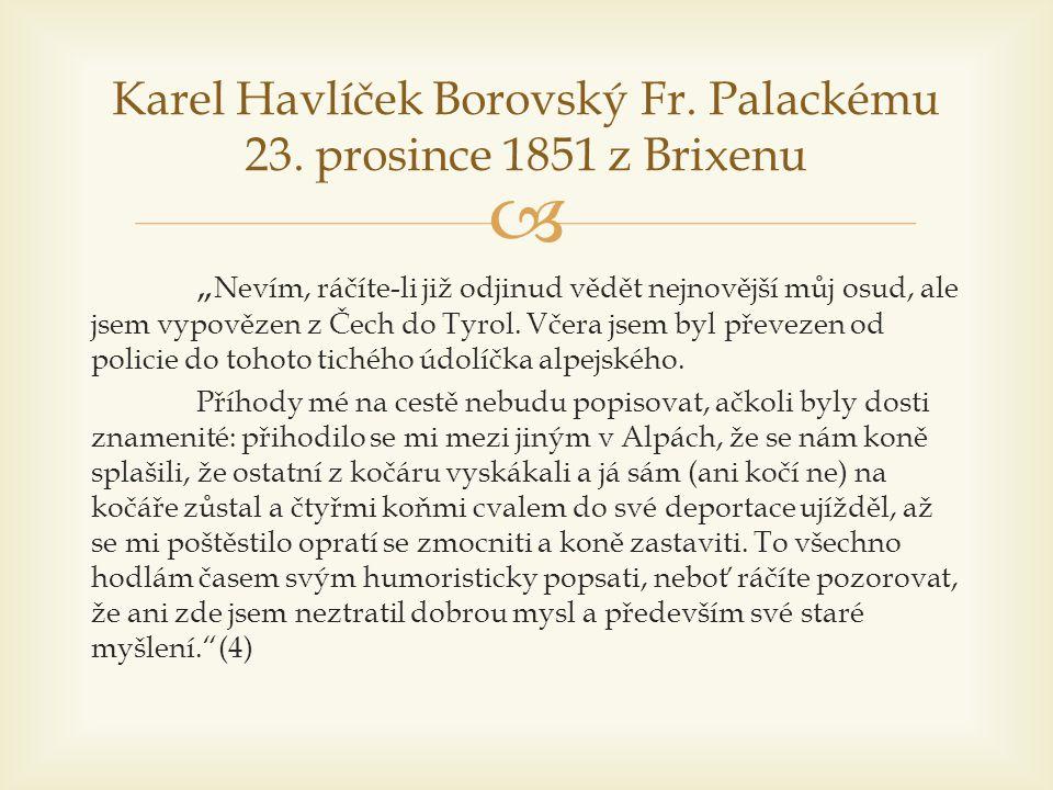 Karel Havlíček Borovský Fr. Palackému 23. prosince 1851 z Brixenu