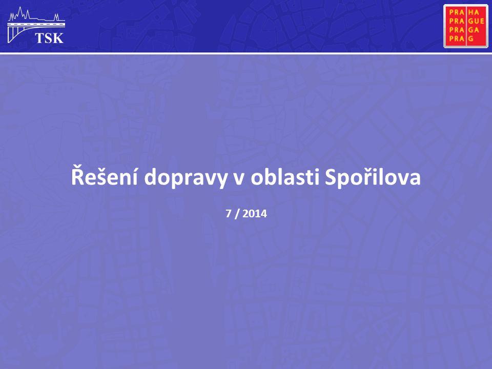 Řešení dopravy v oblasti Spořilova 7 / 2014