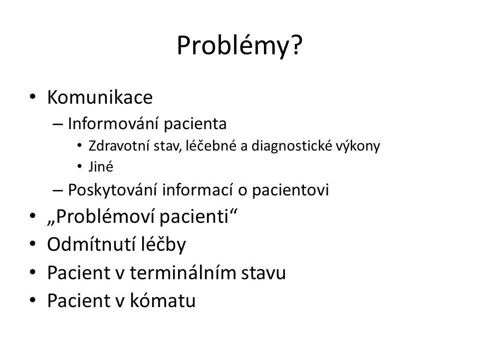 """Problémy Komunikace """"Problémoví pacienti Odmítnutí léčby"""