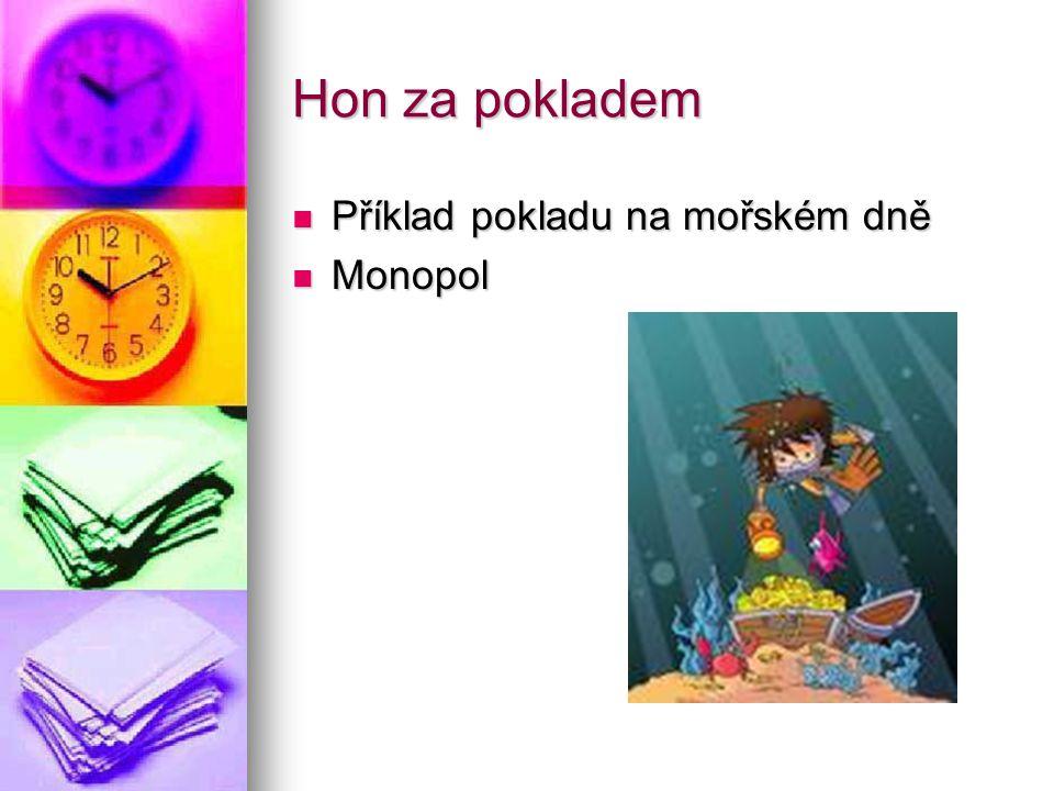 Hon za pokladem Příklad pokladu na mořském dně Monopol