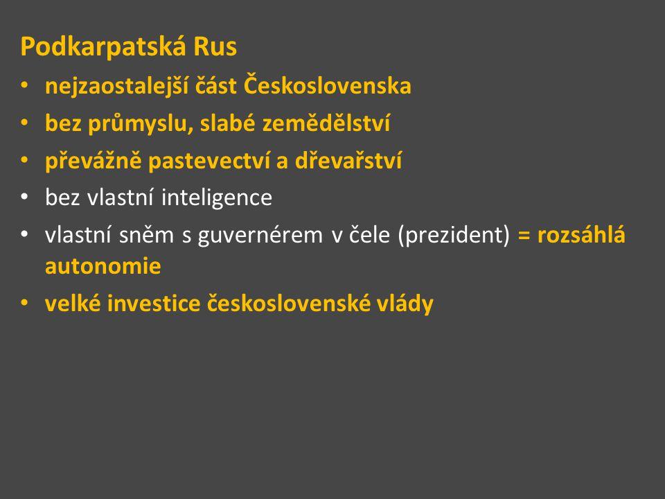 Podkarpatská Rus nejzaostalejší část Československa