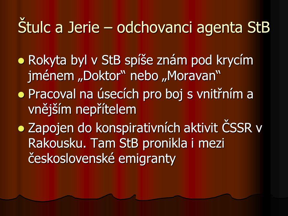 Štulc a Jerie – odchovanci agenta StB