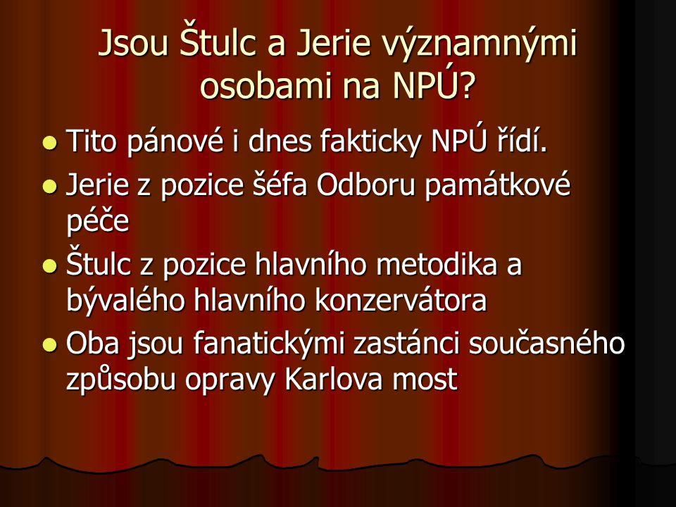 Jsou Štulc a Jerie významnými osobami na NPÚ