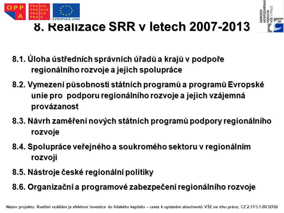 8. Realizace SRR v letech 2007-2013