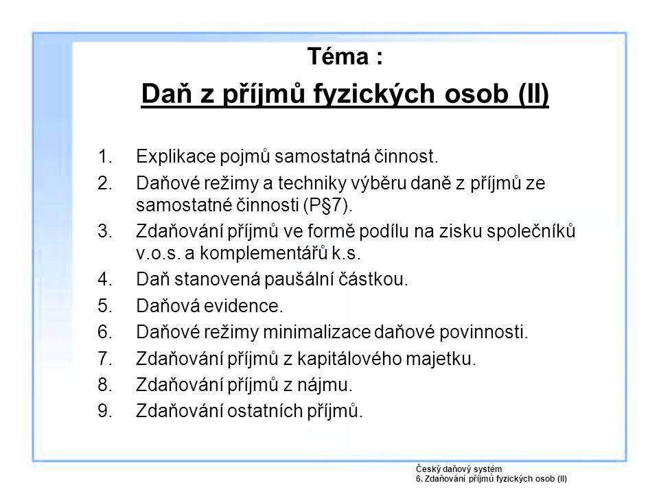 Téma : Daň z příjmů fyzických osob (II)
