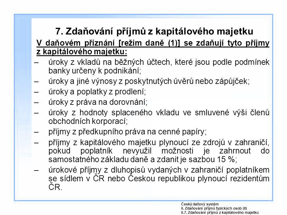 7. Zdaňování příjmů z kapitálového majetku