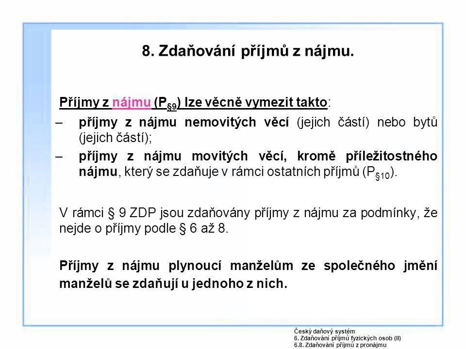 8. Zdaňování příjmů z nájmu.