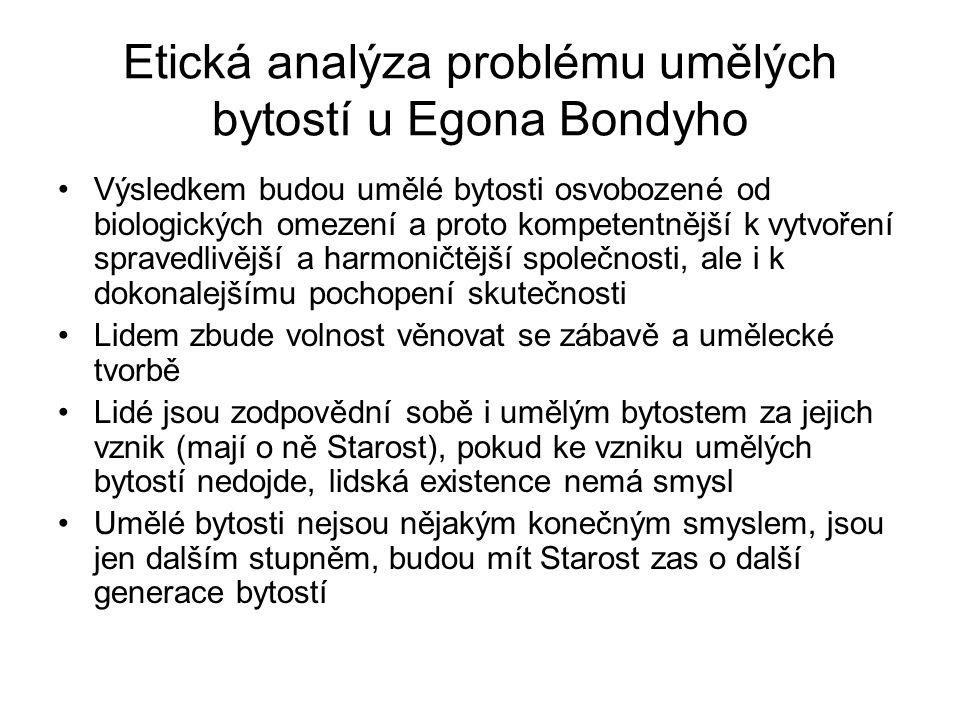 Etická analýza problému umělých bytostí u Egona Bondyho