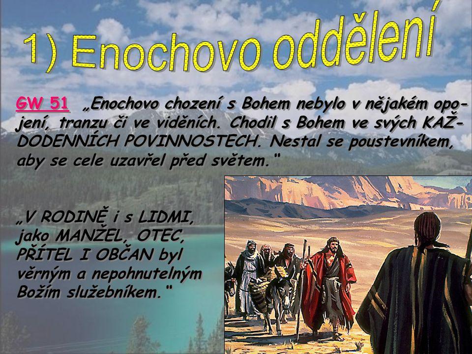 1) Enochovo oddělení