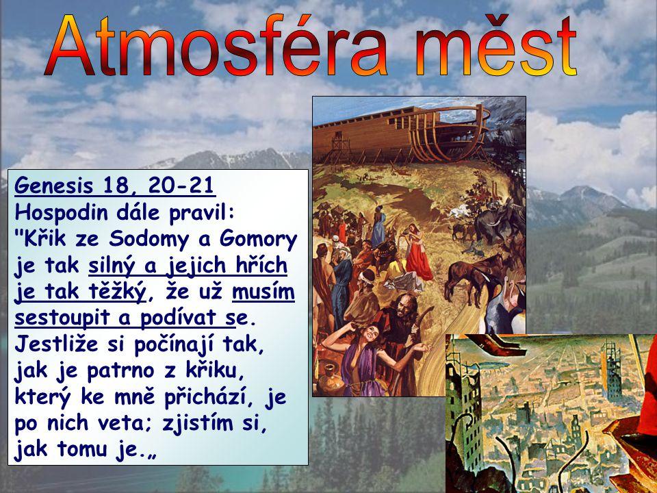 Atmosféra měst Genesis 18, 20-21