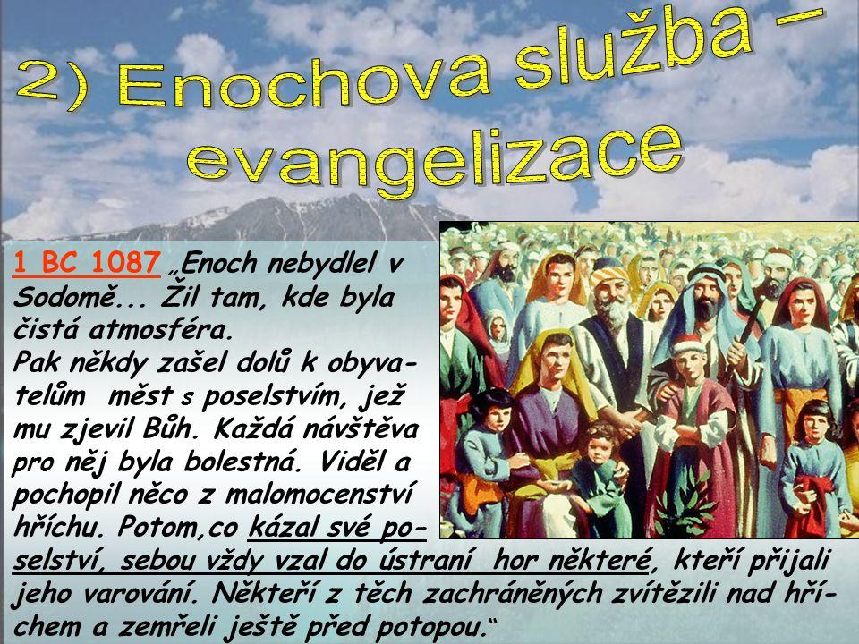 2) Enochova služba – evangelizace