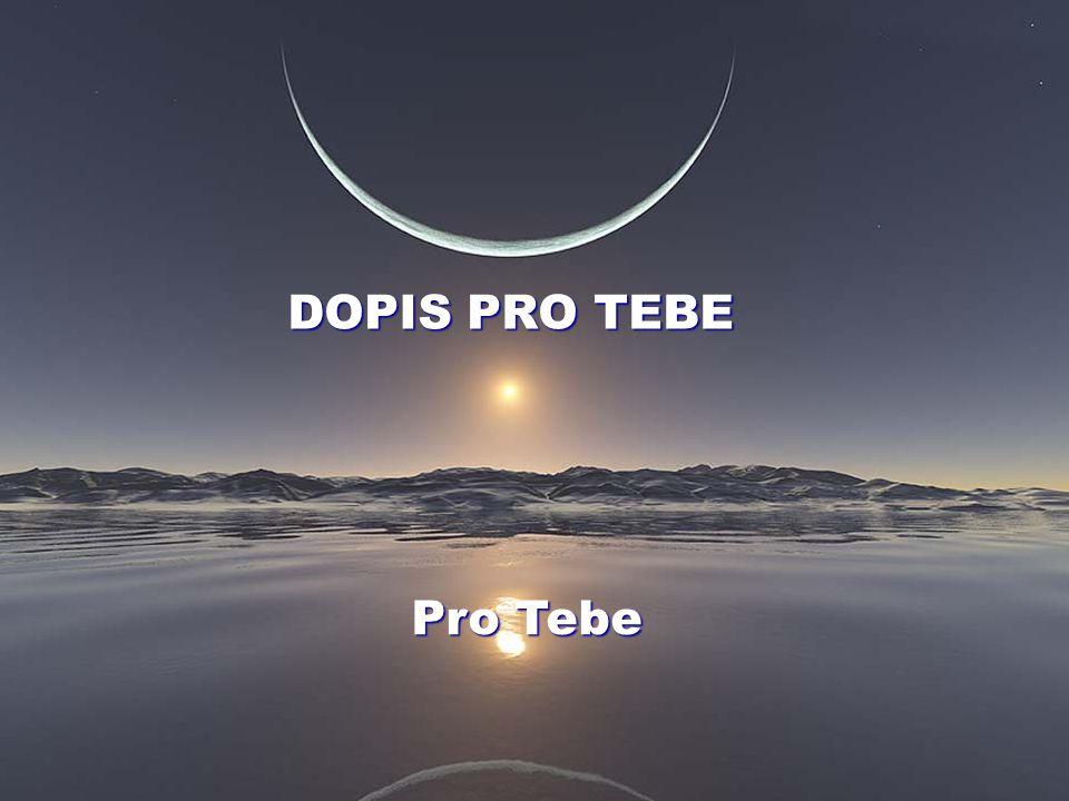 DOPIS PRO TEBE Pro Tebe