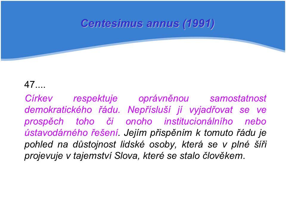 Centesimus annus (1991) ...