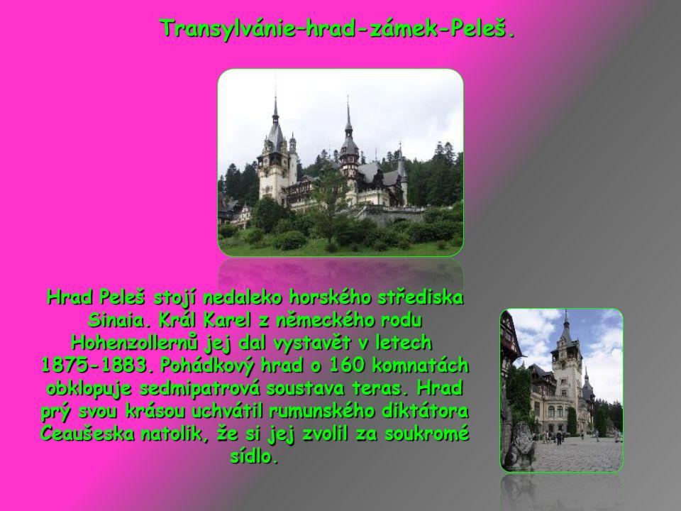 Transylvánie–hrad-zámek-Peleš.