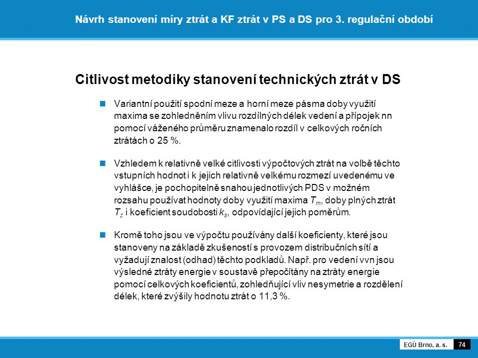 Citlivost metodiky stanovení technických ztrát v DS