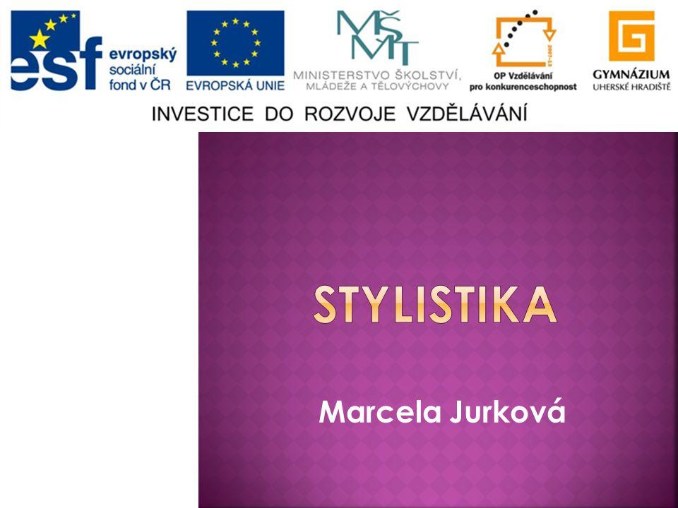 Stylistika Marcela Jurková