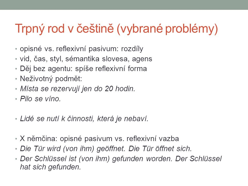 Trpný rod v češtině (vybrané problémy)