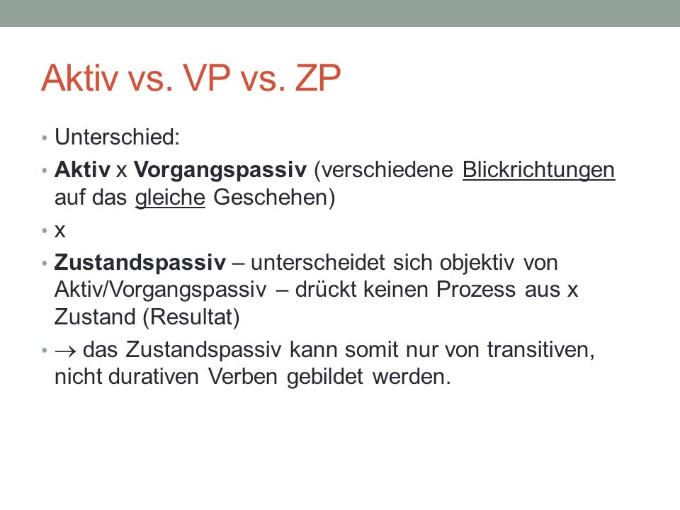 Aktiv vs. VP vs. ZP Unterschied: