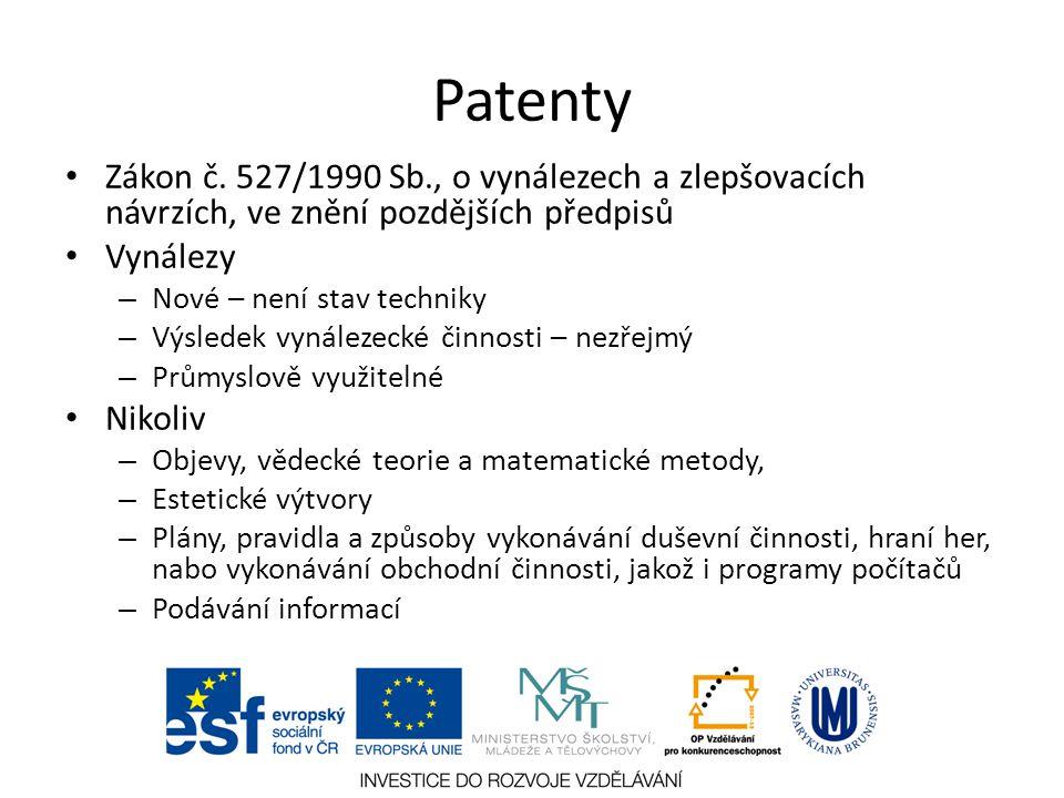 Patenty Zákon č. 527/1990 Sb., o vynálezech a zlepšovacích návrzích, ve znění pozdějších předpisů. Vynálezy.