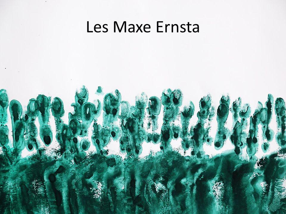Les Maxe Ernsta